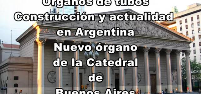 Presentación del nuevo órgano litúrgico, fabricado en Buenos Aires, Argentina